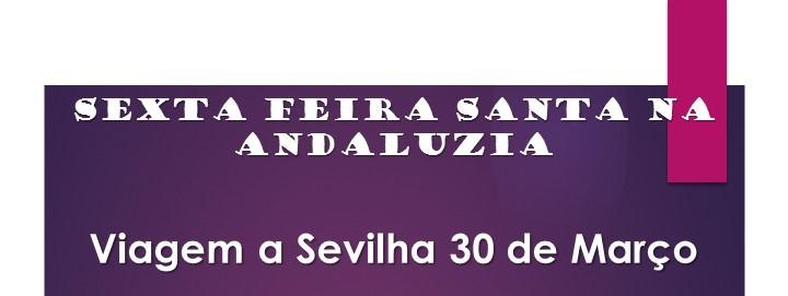 Viagem a Sevilha – Sexta feira Santa – 30/03/2018