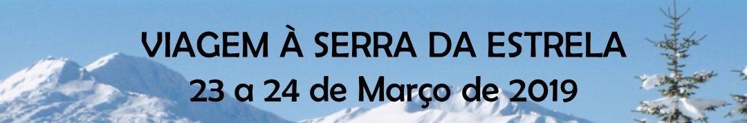 Viagem à Serra da Estrela